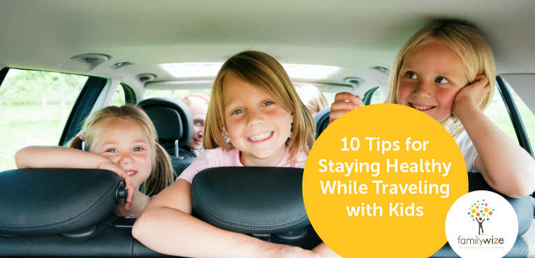 10 Tips for Staying Healthy While Traveling with Kids