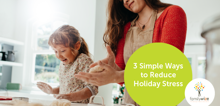 3 Simple Ways to Reduce Holiday Stress