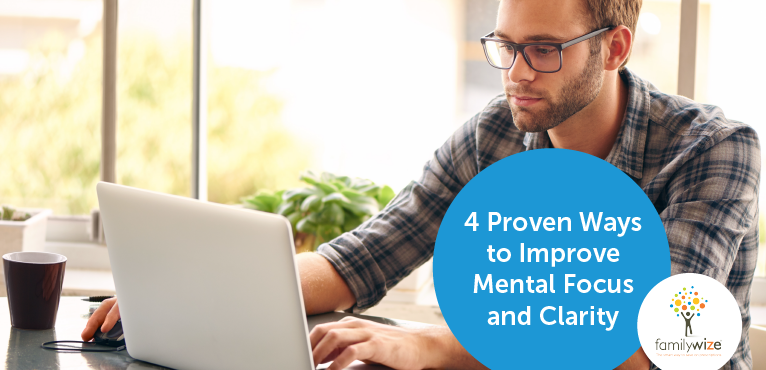 4 Proven Ways to Improve Mental Focus and Clarity