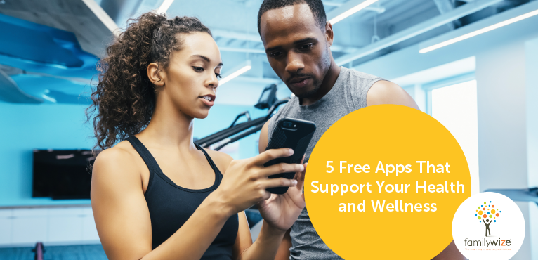 5 Free Apps That Support Your Health and Wellness