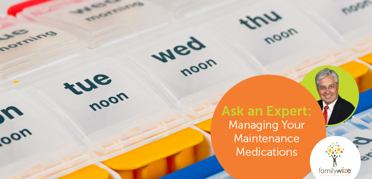 Managing Your Maintenance Medications
