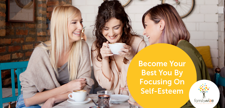Become Your Best You By Focusing On Self-Esteem