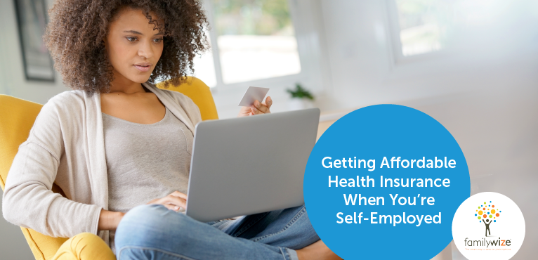 Getting Affordable Health Insurance When You're Self-Employed