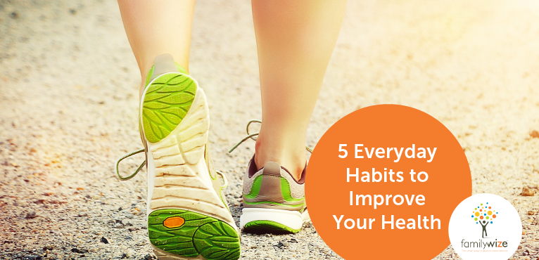 5 Everyday Habits to Improve Your Health