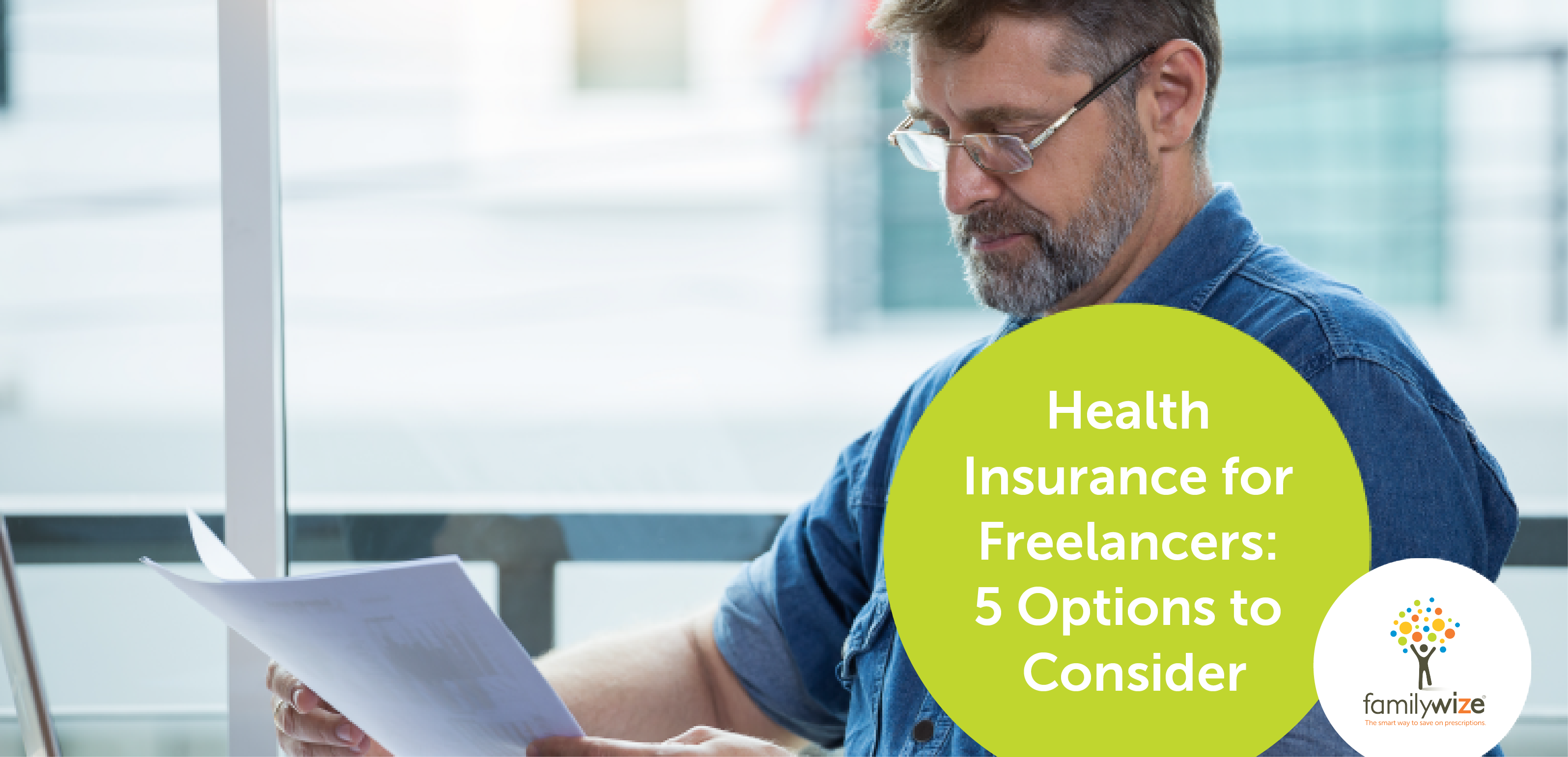 Health Insurance for Freelancers 5 Options to Consider