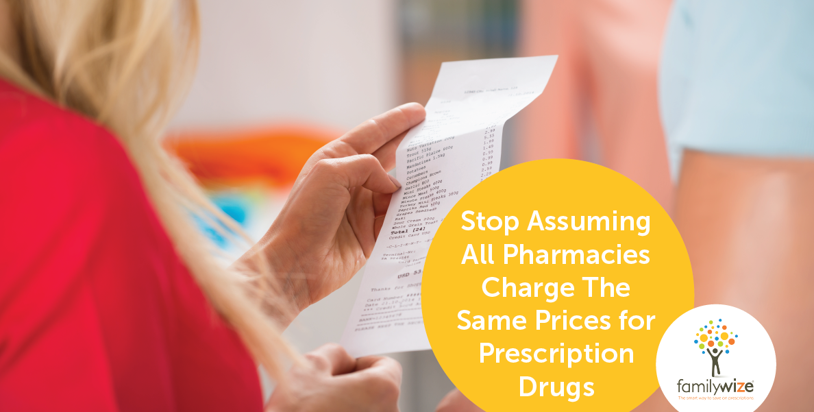 Stop Assuming All Pharmacies Charge the Same Prices for Prescription Drugs