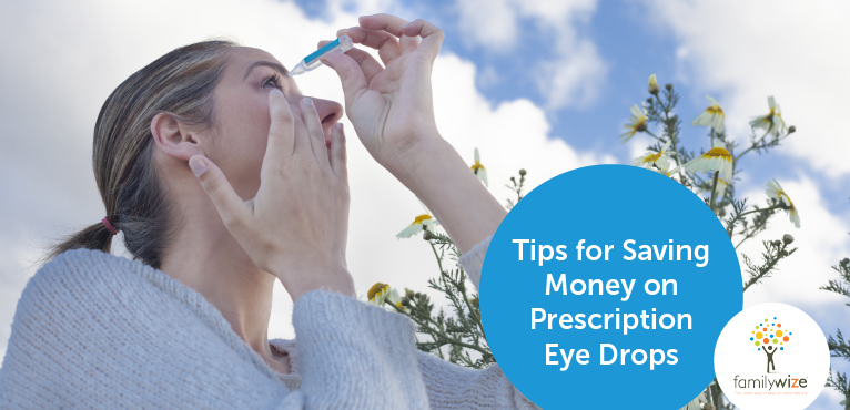 Tips for Saving Money on Prescription Eye Drops