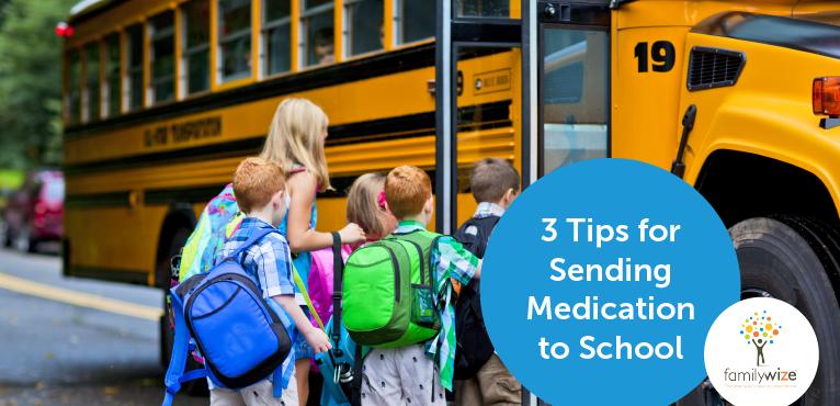 3 Tips for Sending Medication to School