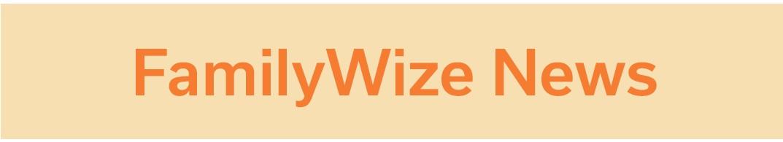 FamilyWize News