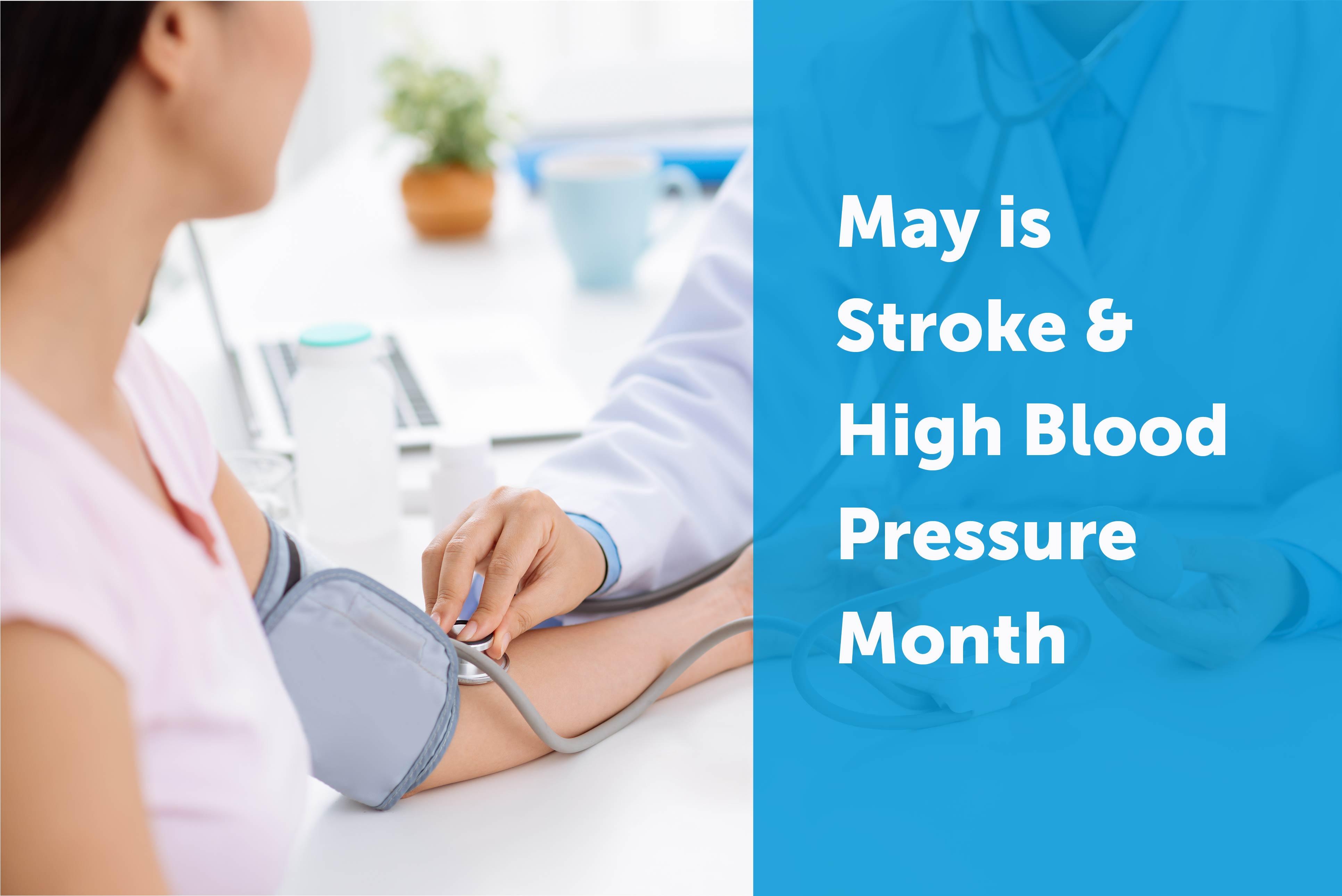 Stroke & High Blood Pressure Month